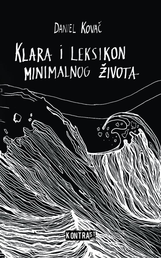Daniel Kovač, Klara i leksikon minimalnog života