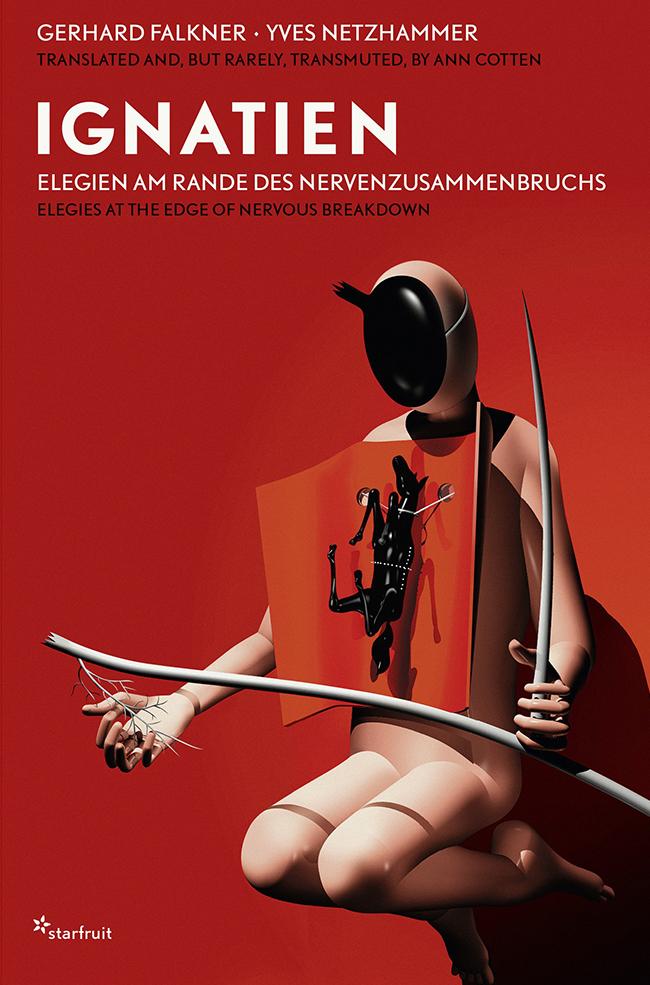 Gerhard Falkner, Ignjacijske elegije na ivici nervnog sloma