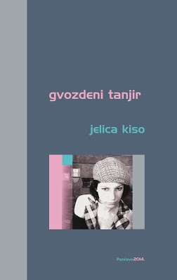 Jelica Kiso, Gvozdeni tanjir, edicija Najbolja, Pančevo, 2015