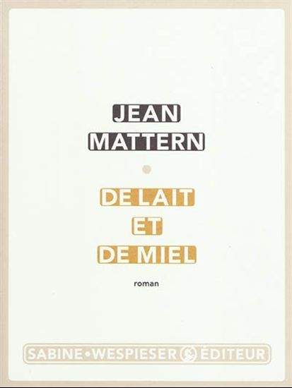 O medu i mlijeku, Jean Mattern