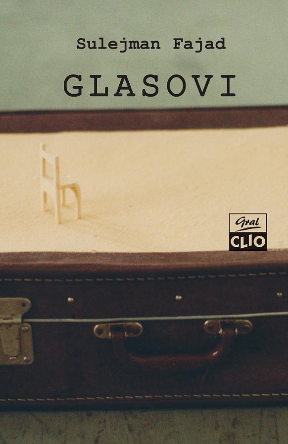 "Sulejman Fajad, ""Glasovi"", CLIO, Beograd, 2013."