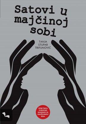 """Tanja Stupar Trifunović, """"Satovi u majčinoj sobi"""", Šahinpašić"""