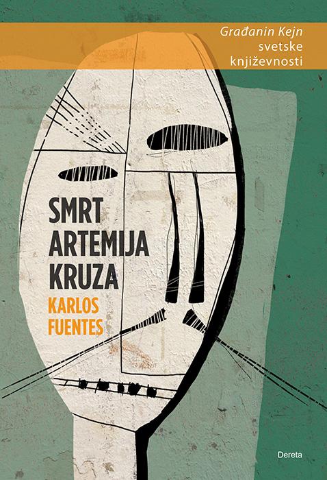 """Smrt Artemija Kruza"", Karlos Fuentes"