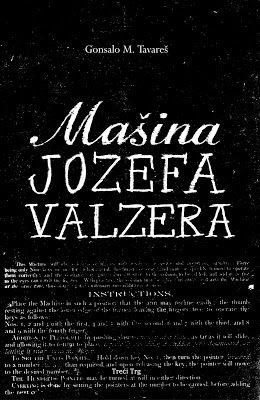 "Gonsalo M. Tavareš, ""Mašina Jozefa Valzera"", Treći Trg, Beograd, 2012."