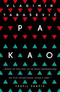 "Vladimir Tabašević, ""Pakao"", Laguna, Beograd, 2016."