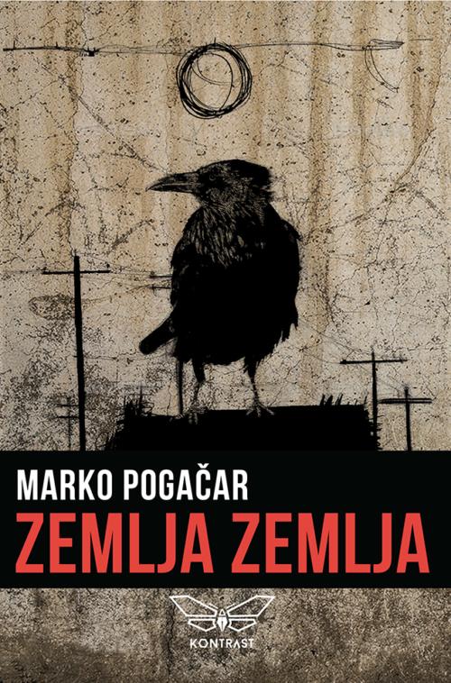 """Zbirka """"Zemlja zemlja"""" Marka Pogačara"""