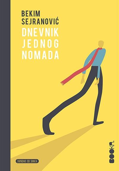 """Bekim Sejranović, """"Dnevnik jednog nomada"""", Booka, Beograd, 2017."""